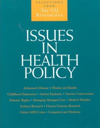 Issues in Health Policy