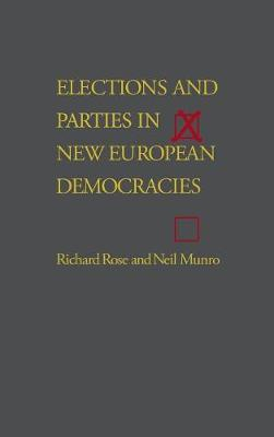 Elections and Parties in New European Democracies