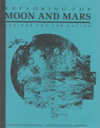Exploring the Moon and Mars