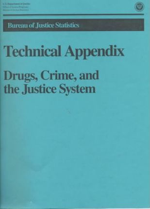 Drugs, Crime, and the Justice System