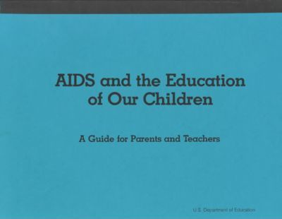 AIDS And the Education of Our Children