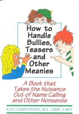How to Handle Bullies, Teasers and Other Meanies