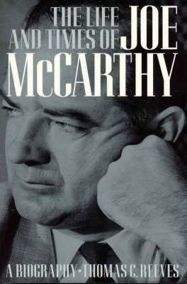 the life story of joseph mccarthy Joseph mccarthy 1908-1957 this is my attempt to educate people on the life of joseph r mccarthy in 6-10,000 words (but later changed the story to only 57.