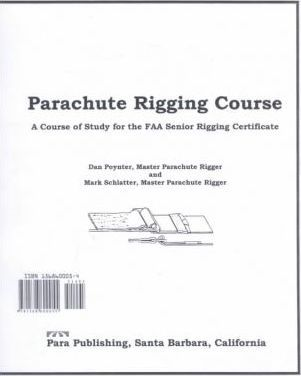 Parachute Rigging Course  A Course of Study for the FAA Senior Rigging Certificate