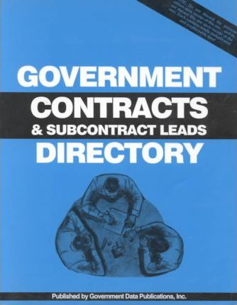 Government Contracts and Subcontract Leads Directory 1994/1995