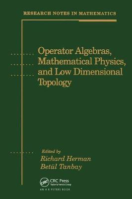 Operator Algebras, Mathematical Physics, and Low Dimensional