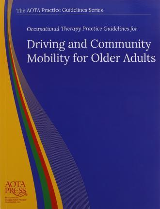 and driving therapy adult Older occupational