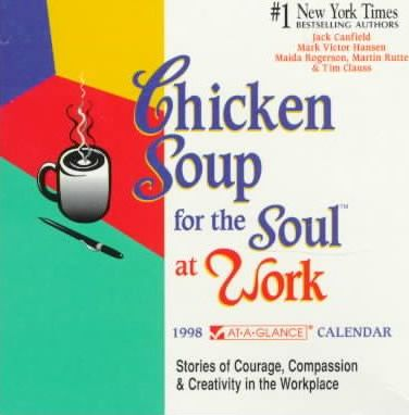 Cal 98 Chicken Soup for the Soul at Work Calendar