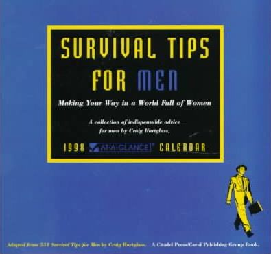 Cal 98 Survival Tips for Men