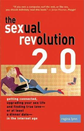 The Sexual Revolution 2.0