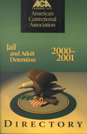 National Jail and Adult Detention Directory, 2000-2001