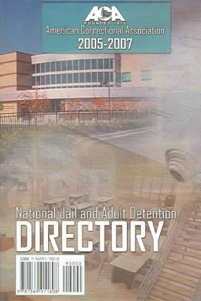 National Jail and Adult Detention Directory, 2005-2007