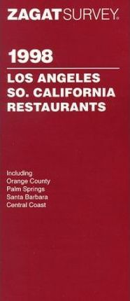 Los Angeles/Southern California Restaurants 1998