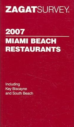 Zagat Miami Beach Restaurants Pocket Guide