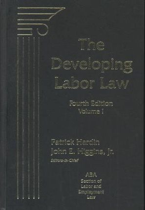 The Developing Labor Law