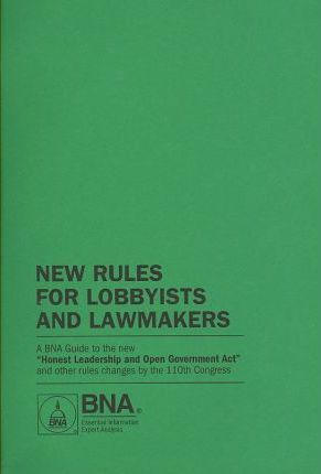 New Rules for Lobbyists and Lawmakers
