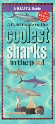 Field Guide to the Coolest Sharks in the Pool