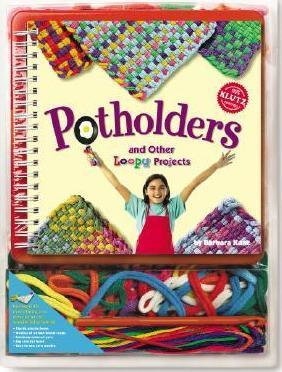 Potholders and Other Loopy Projects