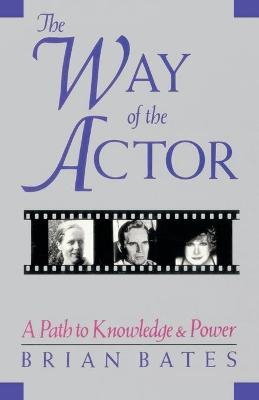 the way of the actor brian bates pdf