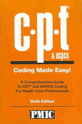 Cpt & Hcpcs Coding Made Easy!