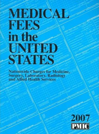 Medical Fees in the United States, 2007