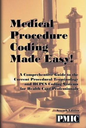 Medical Procedure Coding Made Easy!