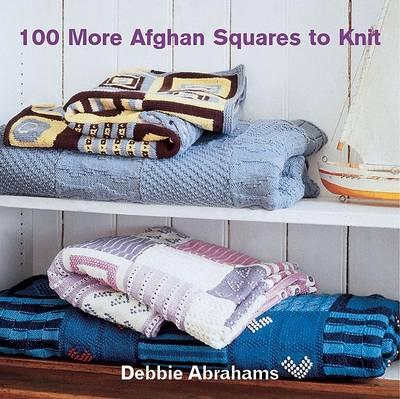 100 More Afghan Squares to Knit