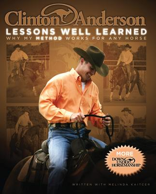 Clinton Anderson's Lessons Well Learned