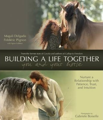 Building a Life Together - You and Your Horse