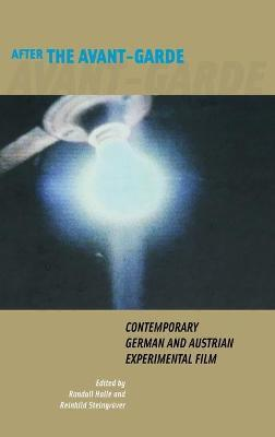 After the Avant-Garde  Contemporary German and Austrian Experimental Film
