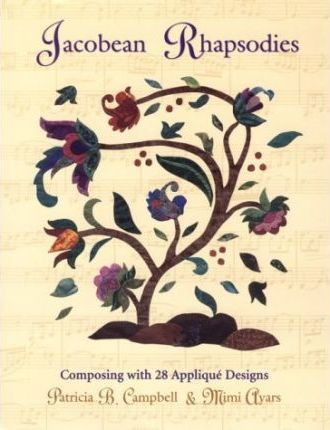 Jacobean Rhapsodies  28 Applique Designs