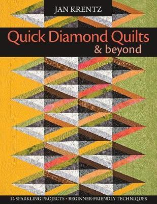 Quick Diamond Quilts and Beyond