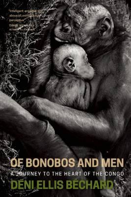 Of Bonobos and Men: A Journey to the Heart of the Congo