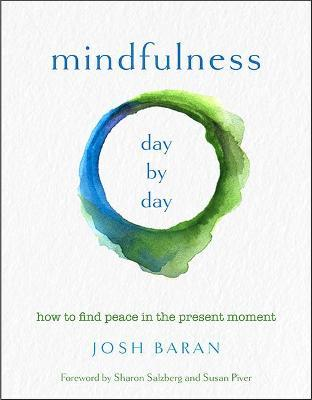 Mindfulness, Day by Day