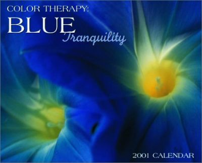 Color Therapy: Blue Tranquility 2001 Calendar