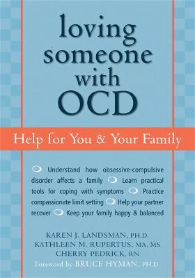 Loving Someone with OCD - Karen J. Landsman