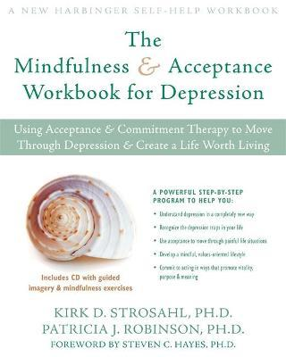 Mindfulness and Acceptance Workbook for Depression