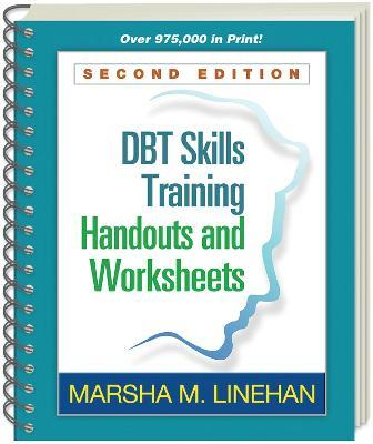 DBT Skills Training Handouts and Worksheets