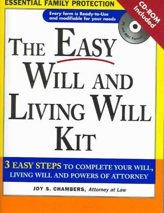 The Easy Will and Living Will Kit : Joy S Chambers : 9781572484818