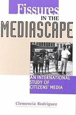 Fissures in the Mediascape