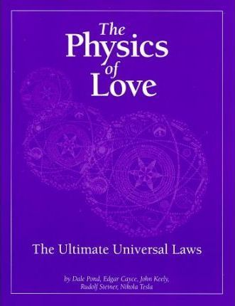 The Physics of Love : Edgar Cayce : 9781572820029