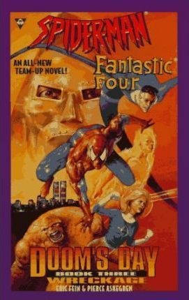 Spiderman and the Fantastic Four: Wreckage