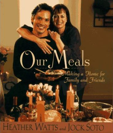 Our Meals  Making a Home For Family And Friends