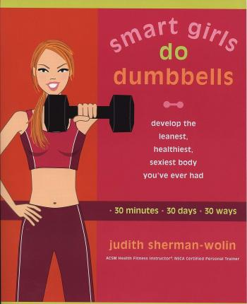 Smart Girls Do Dumbells
