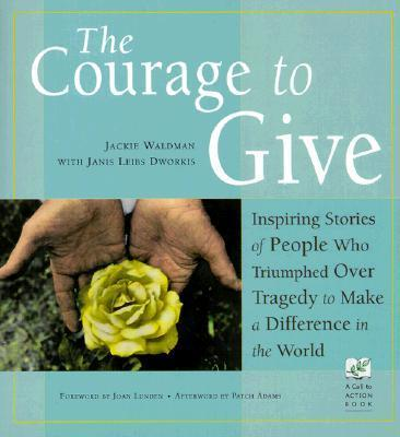 The Courage to Give