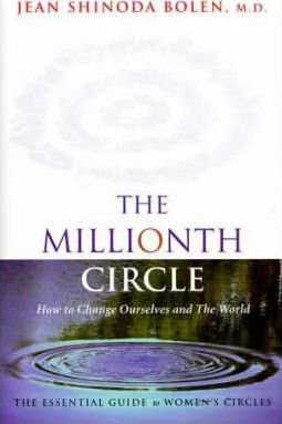 Millionth Circle : How to Change Ourselves and the World