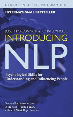 Introducing NLP : Psychological Skills for Understanding and Influencing People