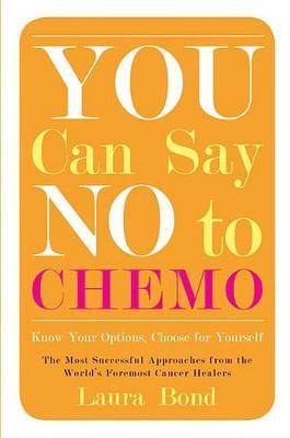 You Can Say No to Chemo
