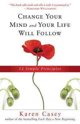 Free Change Your Mind And Your Life Will Follow 12 Simple