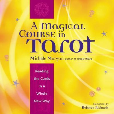 Magical Course in Tarot